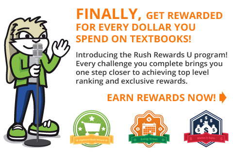 Join the Rush Rewards U loyalty program and earn points for every item you buy, rent or sell!